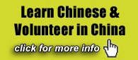 Learn Chinese and Volunteer in China